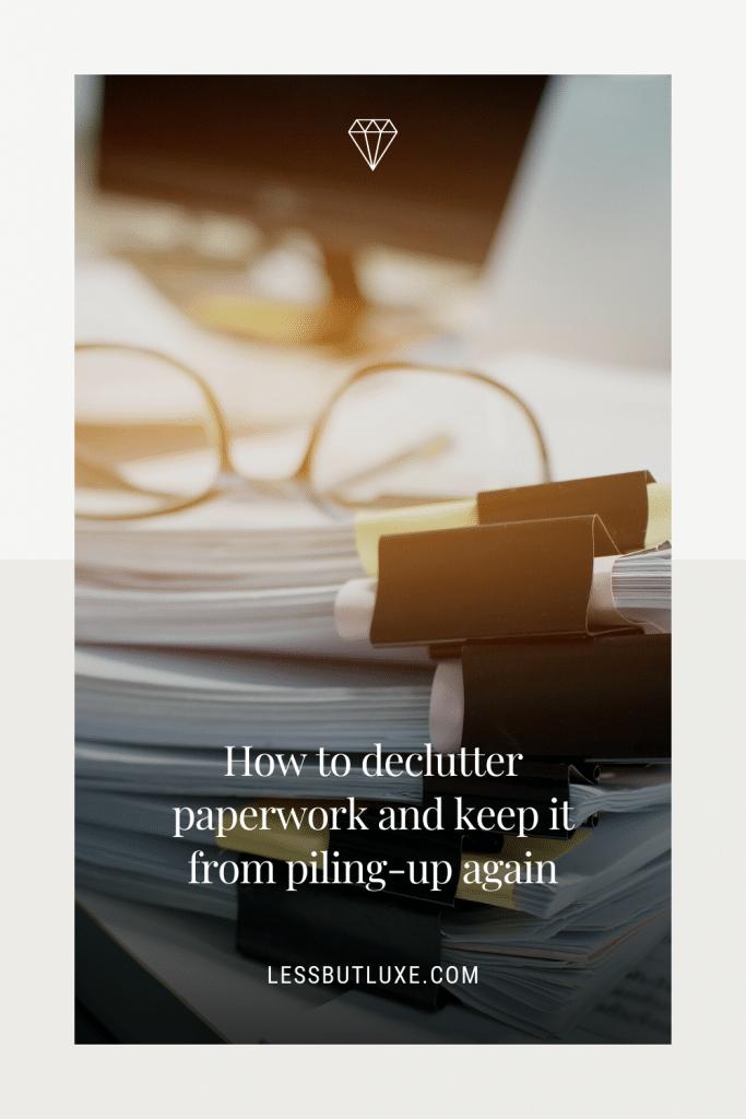 Declutter Paperwork