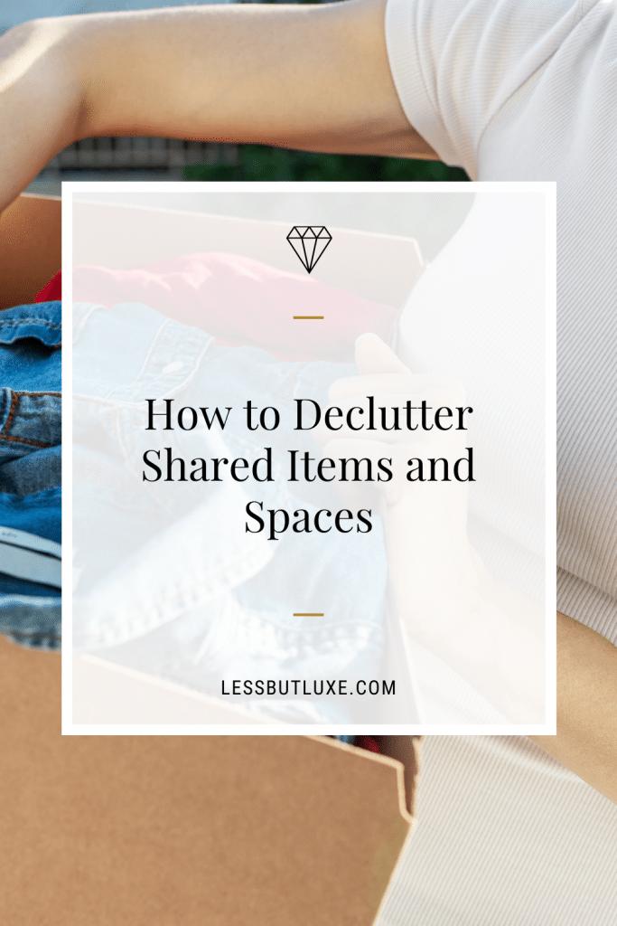 Declutter When Your Partner Isn't on Board