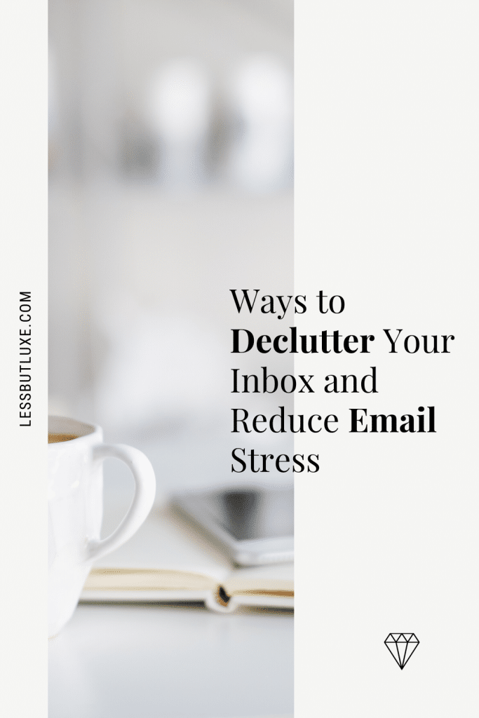 Declutter and Manage Emails