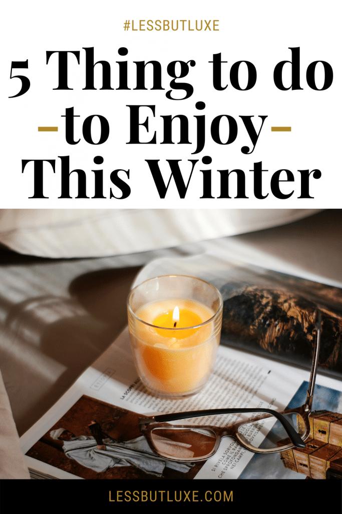 Enjoy This Winter