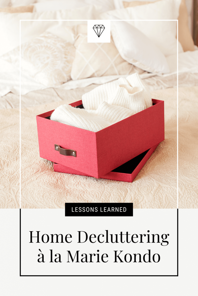 Home Decluttering Lessons Learned