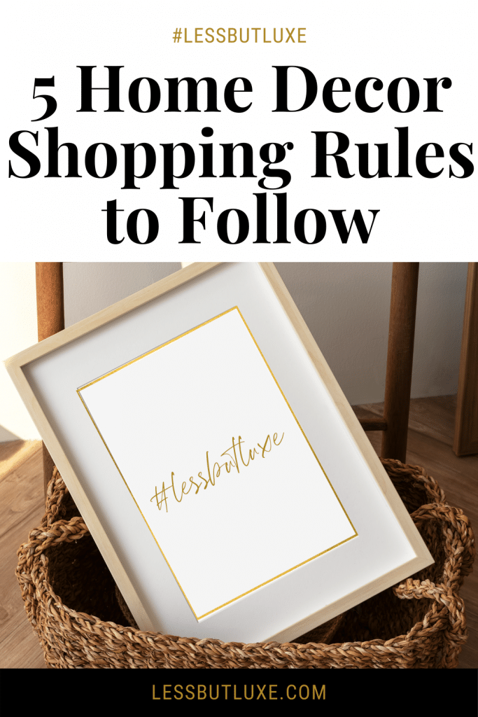 Home Decor Shopping Rules
