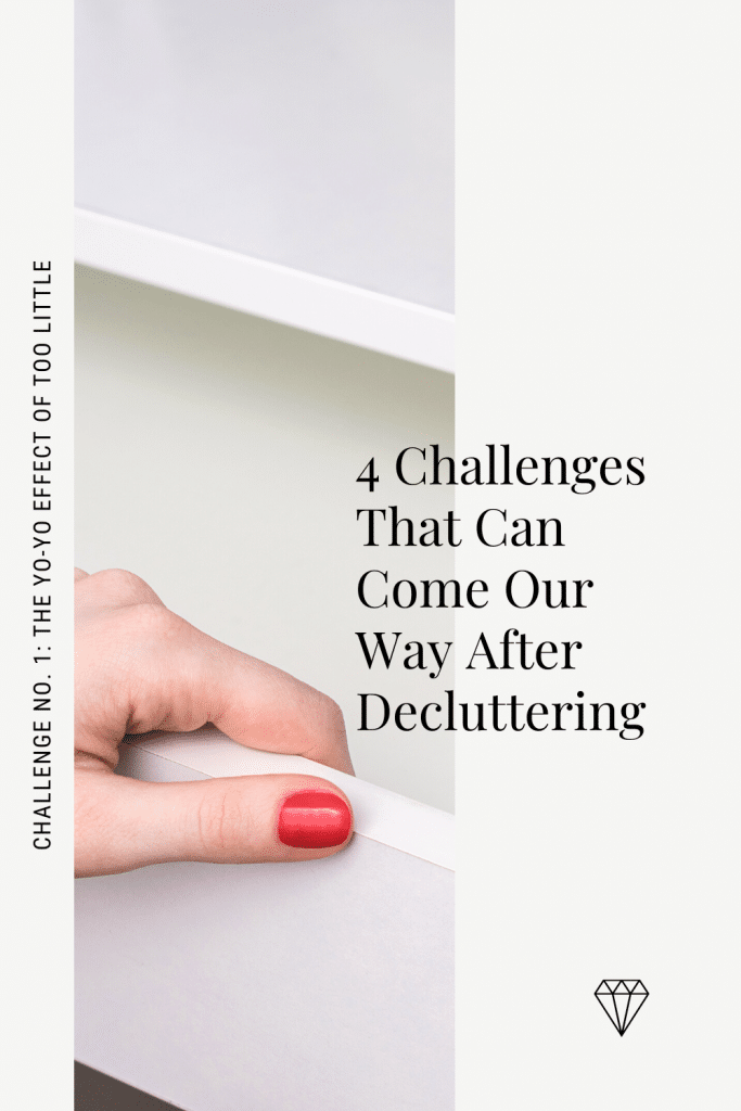 Post-Decluttering Challenges