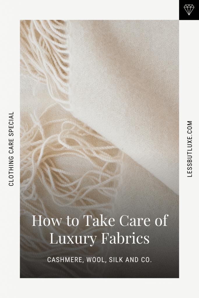 Take Care of Luxury Fabrics