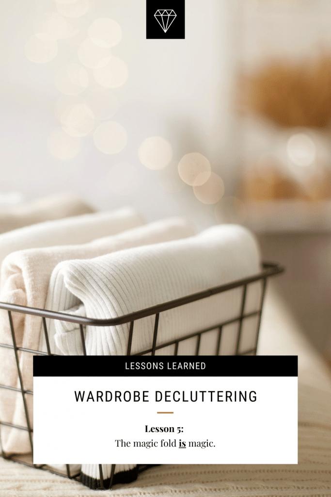 Wardrobe Decluttering Lessons Learned
